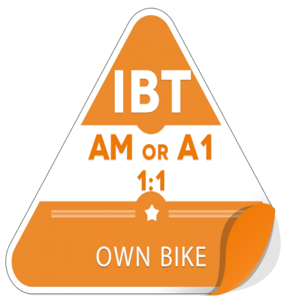 AM or A1 1:1 on Own Bike